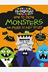 Ed Emberley's How to Draw Monsters and More Scary Stuff (Ed Emberley's Drawing Book Of...) Paperback
