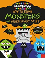 Ed Emberley's How To Draw Monsters And More Scary