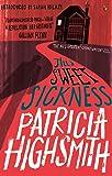 This Sweet Sickness: A Virago Modern Classic