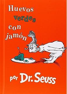 Amazon.com: Huevos verdes con jamón (Green Eggs and Ham Spanish Edition) (Beginner Books(R)) (9780525707233): Dr. Seuss: Books