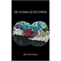 De aanslag in China
