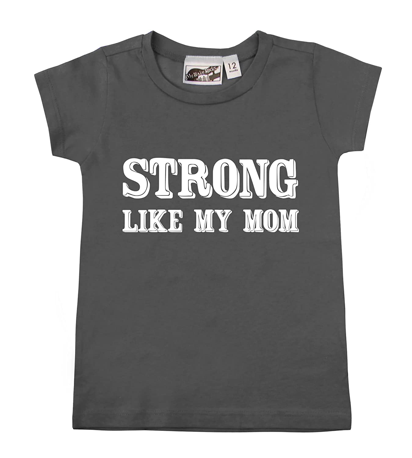 Strong Like My Mom Charcoal Gray Baby Toddler T-Shirt