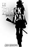 Le Black Cat Saloon