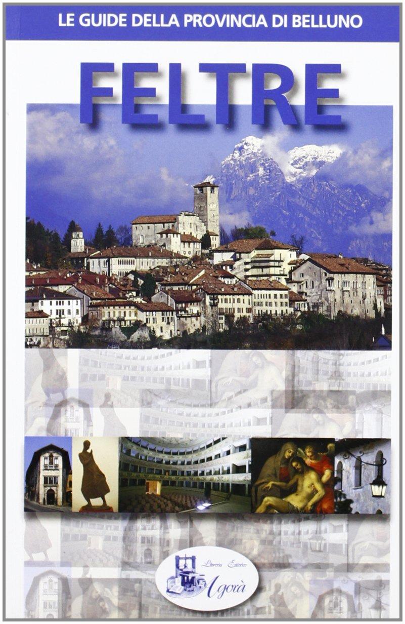 wholesale dealer 98314 b84d2 Amazon.it: Feltre - Tiziana Conte, Patrizia Rossi - Libri