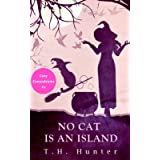 No Cat Is An Island: A Cozy Cat and Witch Mystery (Cozy Conundrums)