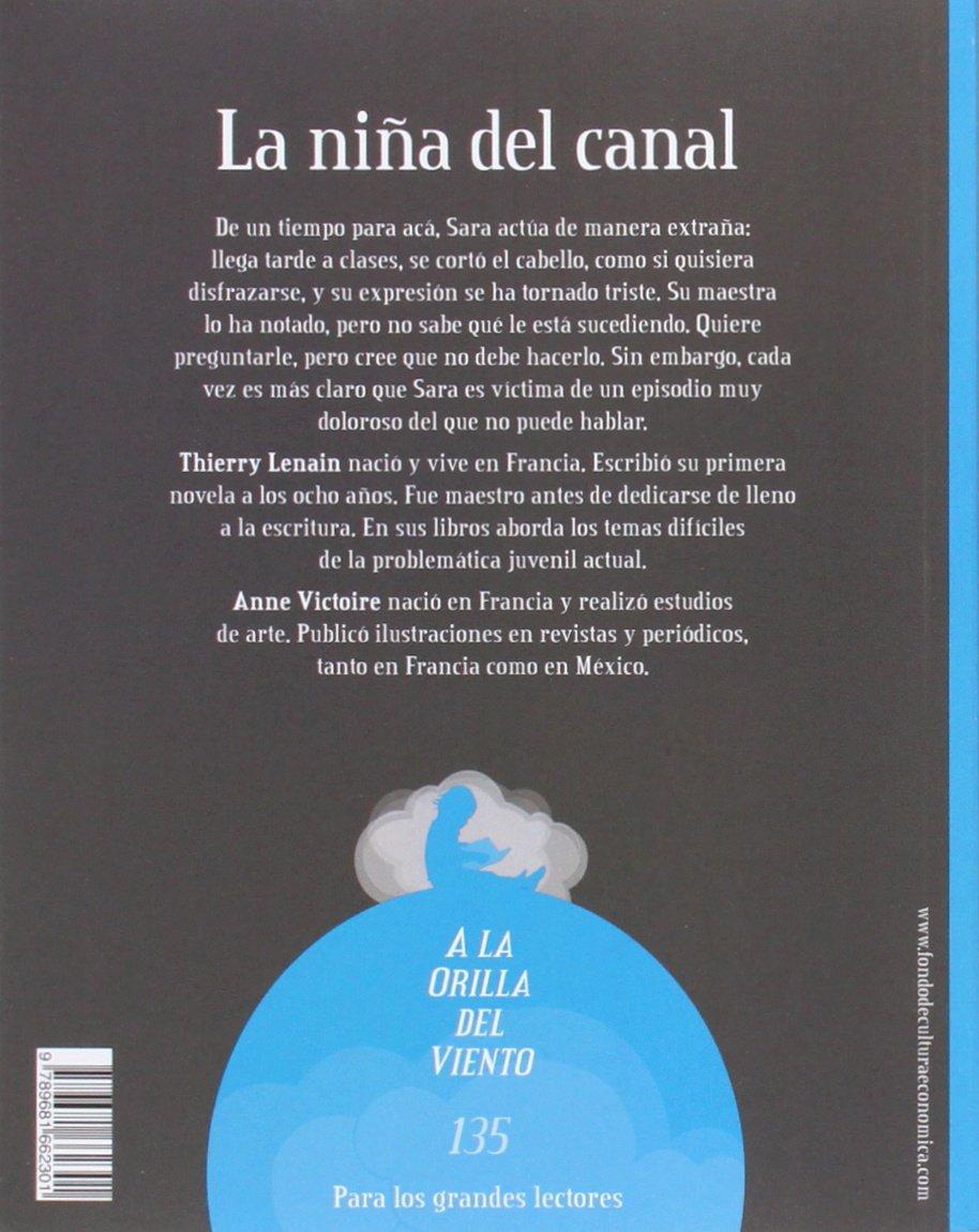 Amazon.com: La niña del canal (A LA Orilla Del Viento) (Spanish Edition) (9789681662301): Lenain Thierry, Anne Victoire: Books