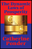 The Dynamic Laws of Prosperity (Impact Books): Forces That Bring Riches to You