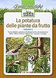 La potatura delle piante da frutto: 1