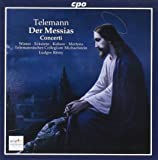 Telemann: Der Messias; Concerti