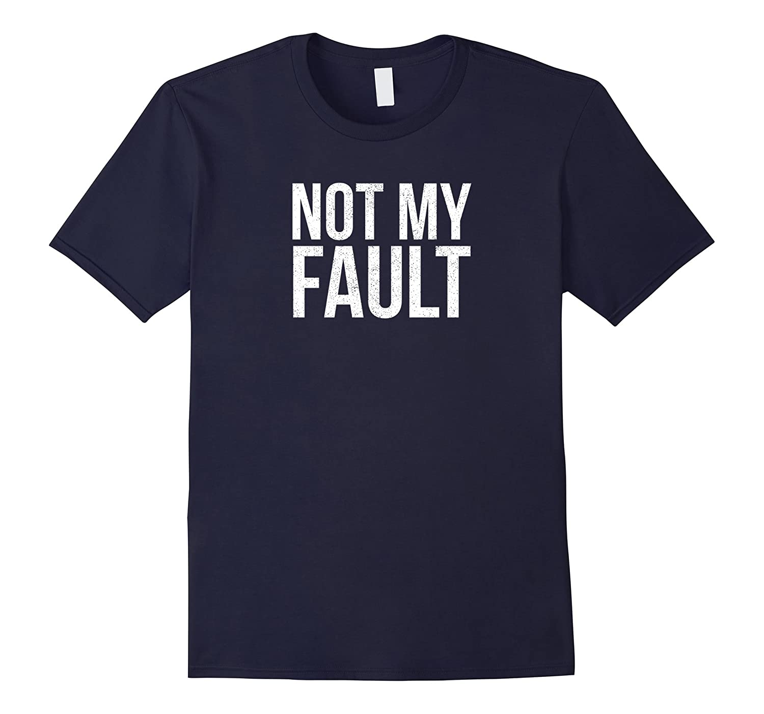 Not my fault funny office job party t-shirt-Vaci