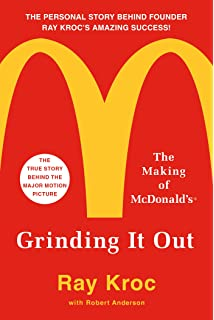 2a0e880cef9140 Grinding It Out  The Making of McDonald s. Grinding It Out  The Making of  McDonald s · Ray Kroc