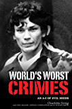 World's Worst Crimes: An A-Z of Evil Deeds