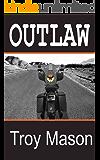 OUTLAW (IRON KINGZ Book 1)