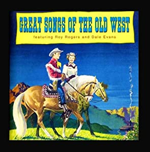 Great Songs of the Old West