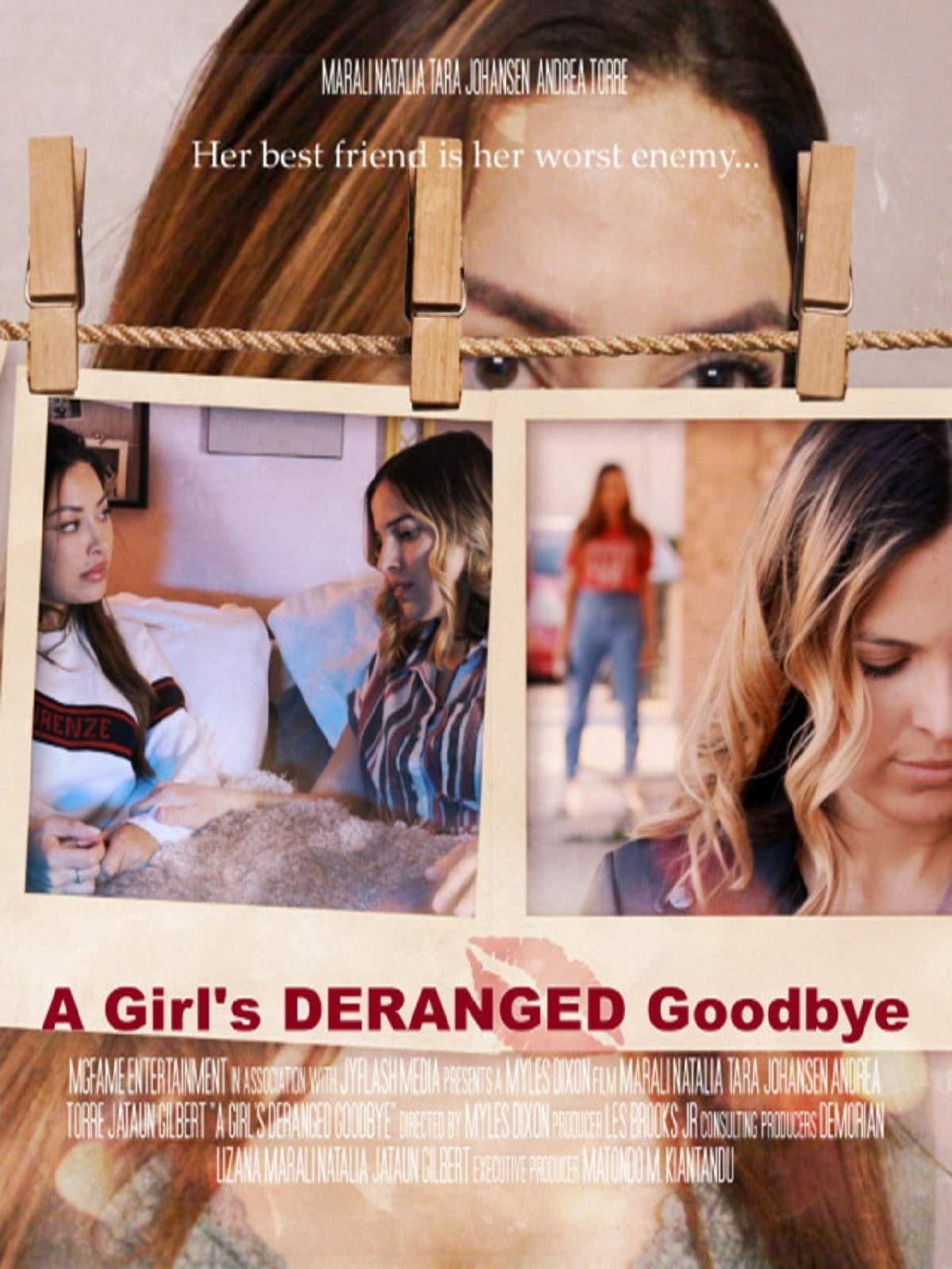 A Girl's Deranged Goodbye
