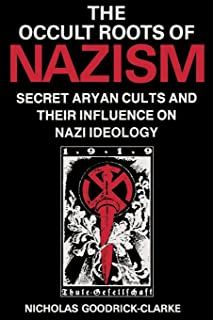 The morning of the magicians secret societies conspiracies and occult roots of nazism secret aryan cults and their influence on nazi ideology fandeluxe Gallery