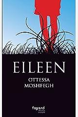Eileen (Littérature étrangère) (French Edition) Kindle Edition