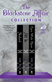 The Blackstone Affair Collection: Naked, All In, and Eyes Wide Open