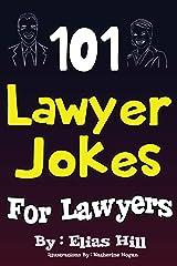 101 Lawyer Jokes For Lawyers Kindle Edition