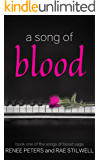A Song of Blood (Songs of Blood Saga, Book 1)