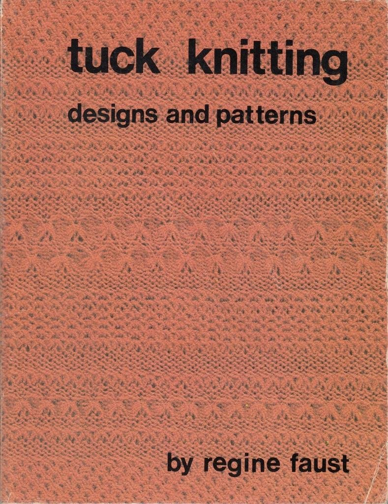Tuck knitting: Designs and patterns