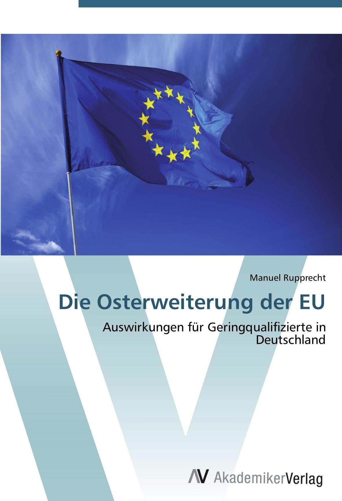 die-osterweiterung-der-eu-auswirkungen-fr-geringqualifizierte-in-deutschland