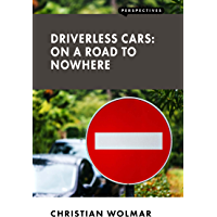 Driverless Cars: On a Road to Nowhere (Perspectives)