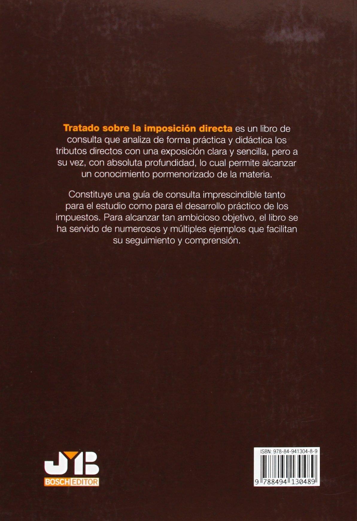 Tratado sobre la imposición directa. 2ª Edición: Amazon.es: Jaime Barril Carulla, Diana Ferrer Vidal, Elena García de la Torre Sanz, Juan De Dios Nieto ...