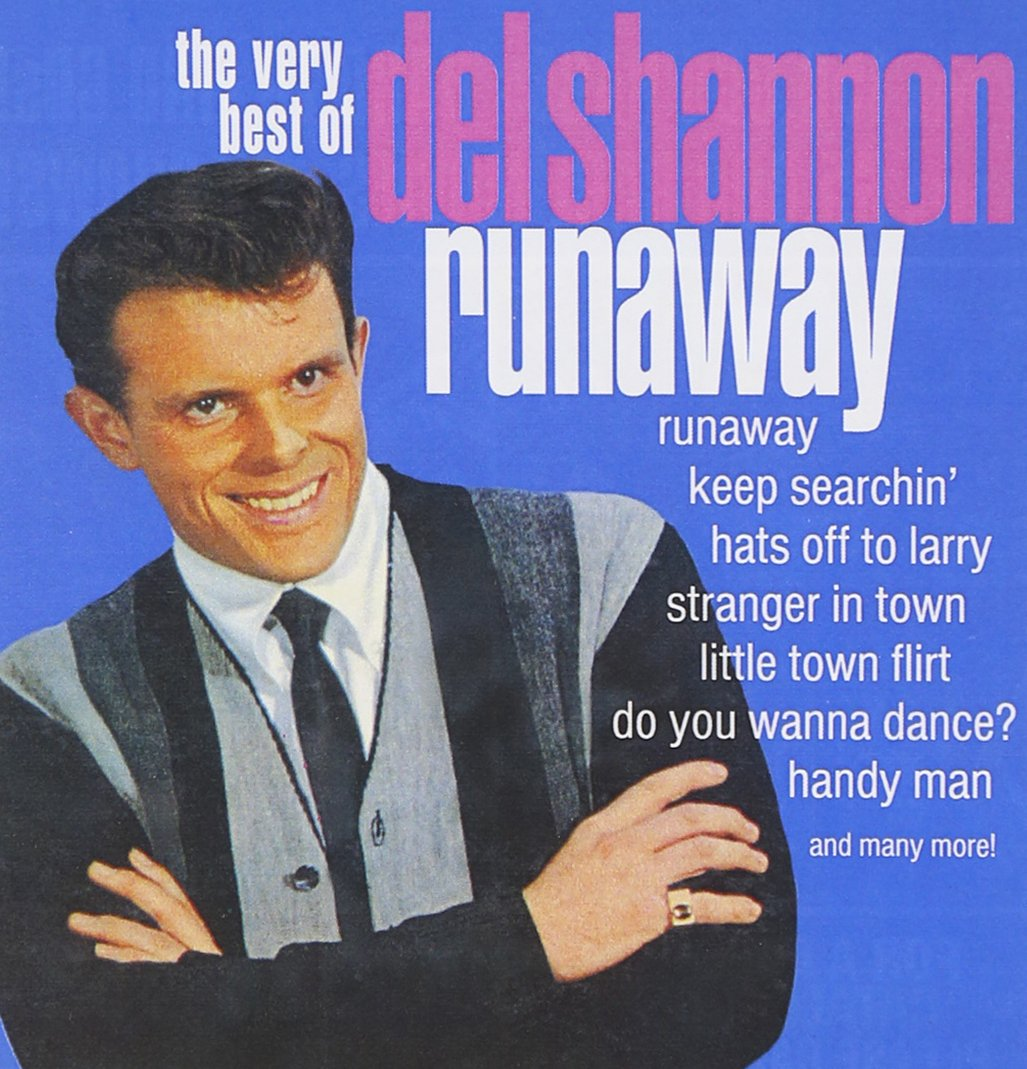 Runaway: The Very Best Of Del Shannon by Collectables