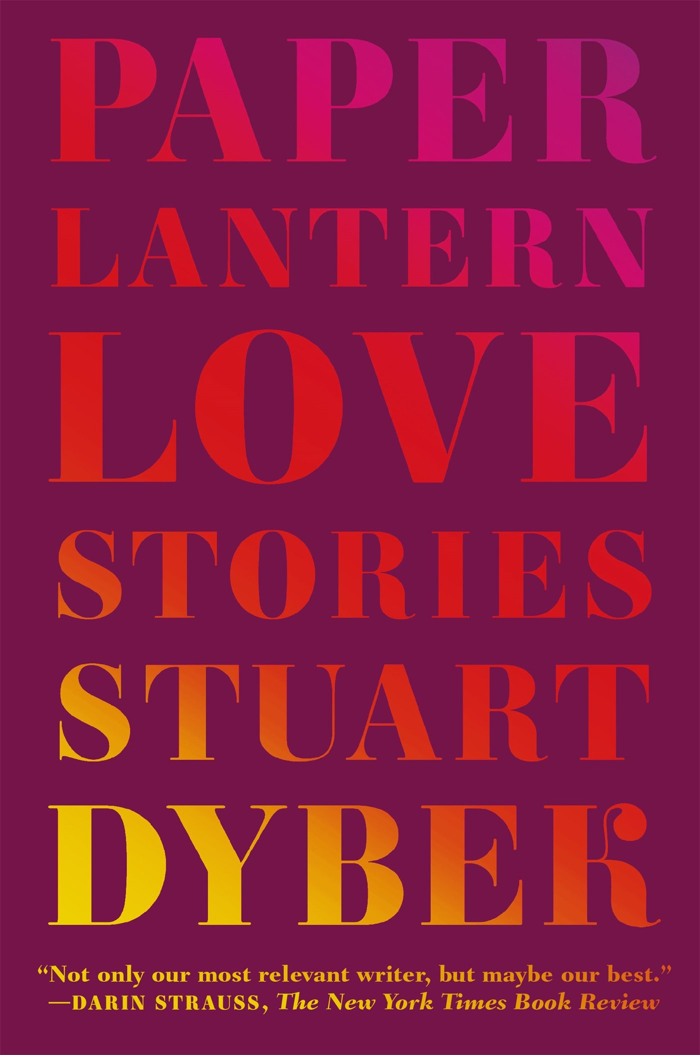 Paper Lantern: Love Stories: Stuart Dybek: 9780374535384: Amazon.com ...