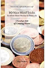 10 Nice Mind Tricks: To Allow More Money In Your Life Kindle Edition