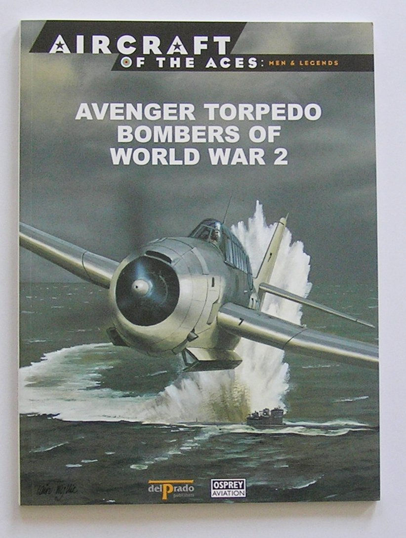 Avenger Torpedo Bombers of World War 2 PDF