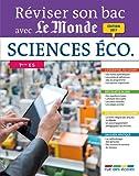 Reviser Son Bac avec Le Monde : Sciences Éco. et Soc., Édition 2017
