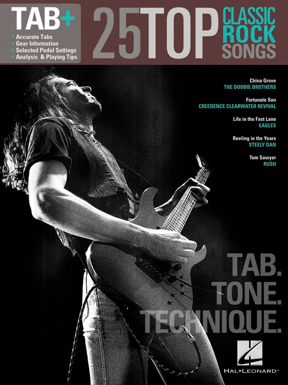 Read Online Hal Leonard 25 Top Classic Rock Songs from Guitar Tab + Songbook Series - Tab, Tone & Technique pdf epub