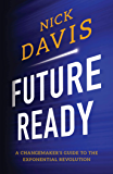 Future Ready: A Changemaker's Guide to the Exponential Revolution