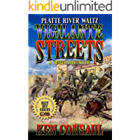 Vigilante Streets: A Western Adventure (The Bonner Saga Book 5)