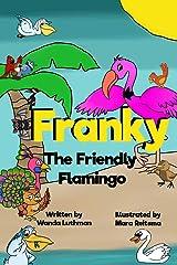 Franky the Friendly Flamingo Paperback