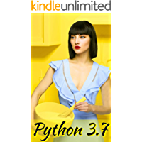 Python 3.7 Programming with Testing: : For Absolute Beginners