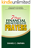 7 Days Financial Breakthrough Prayers: Simple Prayers , Declarations, and Instructions to Attract and Manifest Financial…