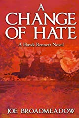 A Change of Hate Paperback