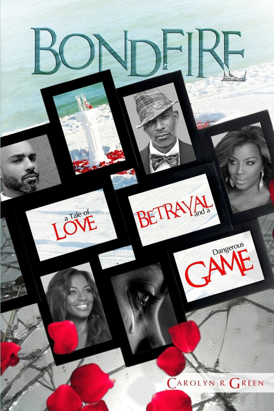 Bondfire: A Tale of Love, Betrayal and a Dangerous Game PDF