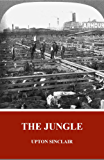 The Jungle (Unabridged and Illustrated)