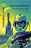 The Forever War: Forever War Book 1 (S.F. MASTERWORKS)