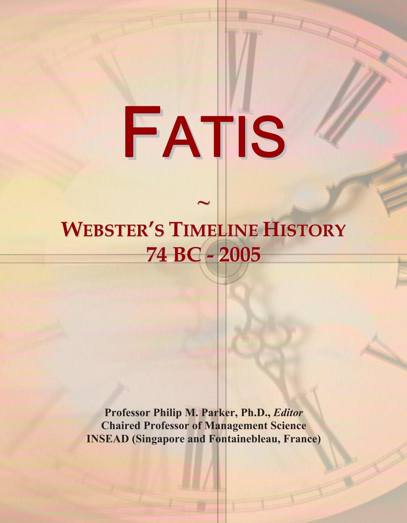 Fatis: Webster's Timeline History, 74 BC - 2005 pdf