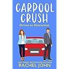 Carpool Crush (Sworn to Loathe You Book 2)