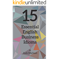 15 Essential English Business Idioms