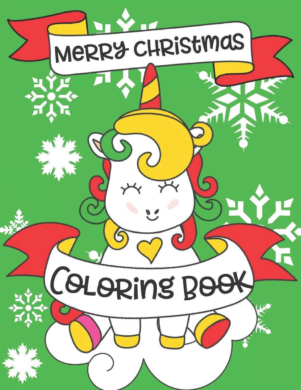 Merry Christmas Coloring Book A Christmas Unicorn Coloring