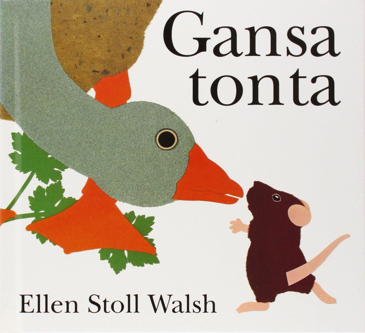 Gansa Tonta by Brand: Fondo de Cultura Económica