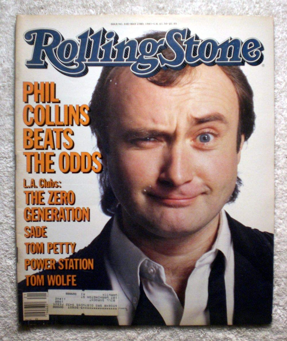 Phil Collins - Genesis - Rolling Stone Magazine - #448 - May 23, 1985 – LA Clubs: The Zero Generation, Tom Petty articles