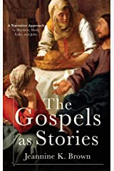 Gospels as Stories Hardcover